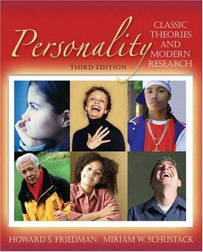 Personality: Classic Theories and Modern Research (3rd Edition)