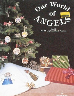 Tole Decorative Painting book OUR WORLD OF ANGELS, Vol III by Barb Watson