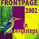 Frontpage 2002 in Easy Steps Web page design microsoft New Book Web Design Internet