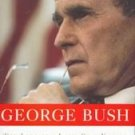 George Bush by Herbert S. Parmet (1997) The Life of a Lone Star Yankee Biography President