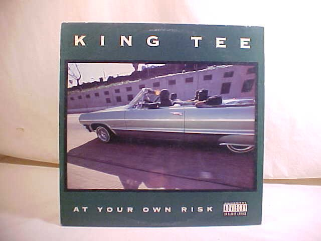 1990 KING TEE AT YOUR OWN RISK LP RECORD ALBUM