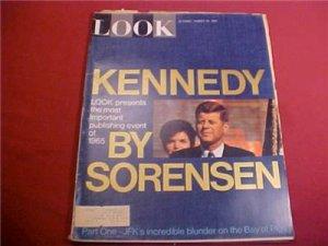 AUGUST 10 1965 LOOK MAGAZINE JFK BY SORENSEN