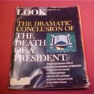 1967 LOOK MAGAZINE CONCLUSION OF DEATH OF A PRESIDENT