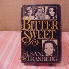 1980 SUSAN STRASBERG BITTER SWEET HARD COVER BOOK
