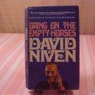 1975 BRING ON THE EMTY HORSES DAVID NIVEN BOOK