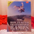 HOW TO BUILD SKATEBOARD RAMPS INSTRUCTION BOOK