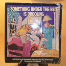 1988 SOMETHING UNDER THE BED IS DROOLING COMIC STRIP BOOK