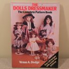 1987 The Dolls Dressmaker The Complete Pattern Book Venus A. Dodge