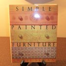 1989 Simple Painted Furniture Hrd Cover Book by Annie Sloan