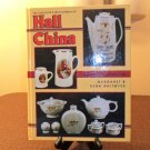 The Collector's Encyclopedia Of Hall China 2nd Edition Margret & Kenn Whitmyer Book