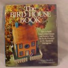 THE BIRD HOUSE BOOK BY BRUCE WOODS GREAT BUY