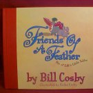 2003 FRIENDS OF A FEATHER BY BILL COSBY BOOK