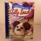 2004 Favorite Brand Name silly Snacks Recipe Book