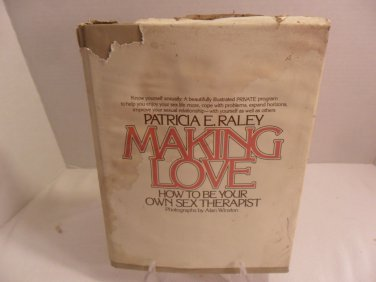 1976 Making Love Patrica E. Raley Book