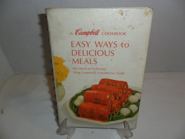 1967 Campbell CookBook Easy Way To Delicious Meals