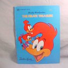 1977 WOODY WOODPECKER THE PIRATE TREASURE