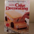 1983 Better Homes And Gardens Creative Cake Decorating Book