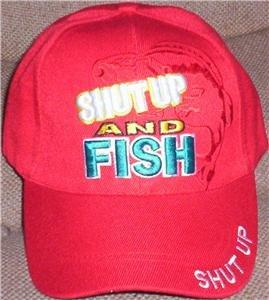 """""""Shut Up and Fish!"""" Ball Cap"""