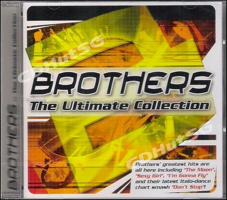 Brothers ULTIMATE COLLECTION + Megamix Italo Dance CD