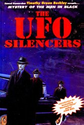 The UFO Silencers - Secrets of the Men-In-Black