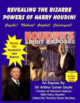 Revealing The Bizarre Powers Of Harry Houdini