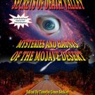 SECRETS OF DEATH VALLEY –  MYSTERIES AND HAUNTS OF THE MOJAVE DESERT