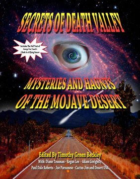 SECRETS OF DEATH VALLEY �  MYSTERIES AND HAUNTS OF THE MOJAVE DESERT