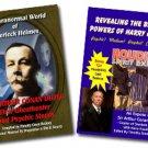The Paranormal World of Sherlock Holmes & Revealing the Bizarre Powers of Harry Houdini