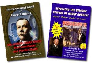 The Paranormal World of Sherlock Holmes & Revealing the Bizarre Powers of Harry Houdini