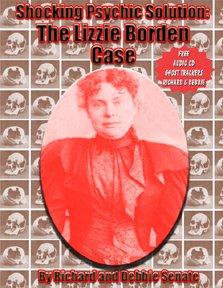 Shocking Psychic Solution: The Lizzie Borden Case