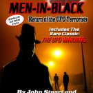 CURSE OF THE MEN IN BLACK: RETURN OF THE UFO TERRORISTS