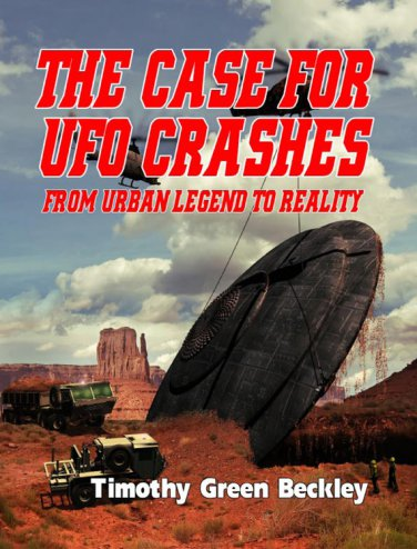 The Case For UFO Crashes: From Urban Legend to Reality