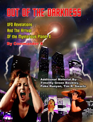 Out of the Darkness: UFO Revelations and the Arrivial of the Mysterious Planet X