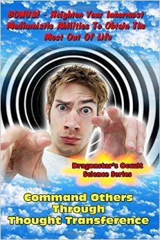 Command Others Through Thought Transference