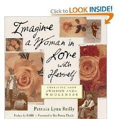 IMAGINE A WOMAN IN LOVE WITH HERSELF: EMBRACING YOUR WISDOM AND WHOLENESS BOOK!