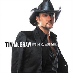 LIVE LIKE YOU WERE DYING ~ Tim McGraw  CD ~ NEW!