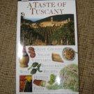 A TASTE OF TUSCANY DK EYEWITNESS TRAVEL GUIDE - Sylvia Tombesi-Walton, DK Travel Writers!
