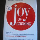JOY OF COOKING:75th ANNIVERSARY EDITION by Irma S. Rombauer,Marion Rombauer Becker, Ethan Becker!