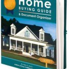 THE VERY BEST HOME BUYING GUIDE & DOCUMENT ORGANIZER by Alex A. Lluch!