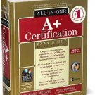 CompTIA A+ Certification All-in-One Exam Guide by Michael Meyers & Scott Jernigan!