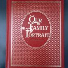 OUR FAMILY PORTRAIT HARDCOVER BOOK by F. Michael Carroll - CARRIAGE HOUSE PUBLICATIONS - 1978!