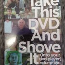 TAKE THIS DVD AND SHOVE IT DVD (INTO YOUR DVD PLAYER) VOLUME TWO by FunnyOrDie!