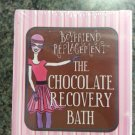Chocolate Recovery Bath (Mega Mini Kits) Paperback by Nina Miller!
