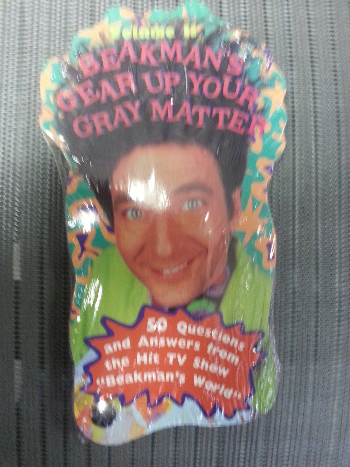"""Beakman's Gear Up Your Gray Matter:50 Questions and Answers from the Hit TV Show """"Beakman's World""""!"""