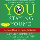 You: Staying Young: The Owner's Manual for Extending Your Warranty Audio CD by Dr.Roizen & Dr. Oz!