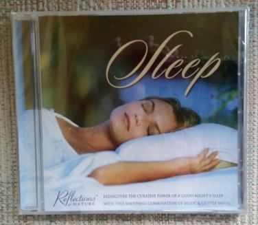 SLEEP - REFLECTIONS OF NATURE - SOOTHING COMBINATION OF MUSIC & GENTLE WAVES CD!