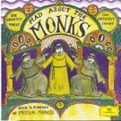 Mad About The Monks - Over 70 Minutes of Mystical Madness CD by Deutsche Grammophon!