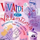 Vivaldi for Valentines: Romantic Interludes for the One You Love CD by Philips!
