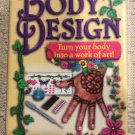 """BODY DESIGN KIT - """"TURN YOUR BODY INTO A WORK OF ART""""!"""