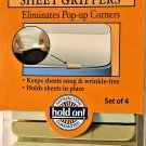 hold on! Set of 4 Sheet Keepers - Keeps Sheets Snug & Wrinkle-free, Holds Sheets in Places!